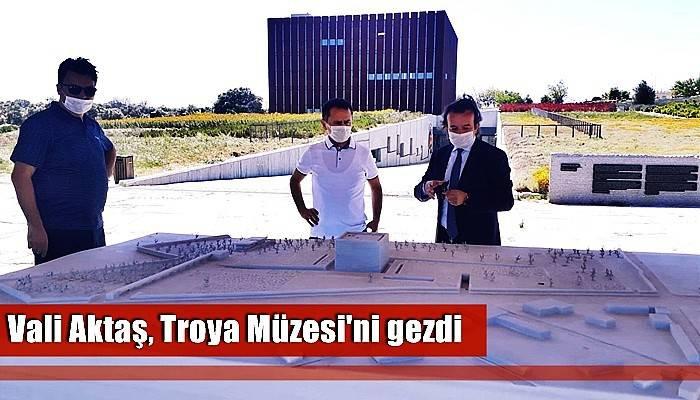 Vali Aktaş, Troya Müzesi'ni gezdi