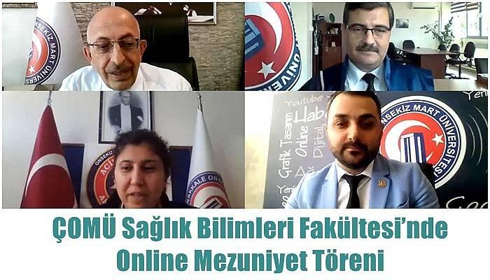 ÇOMÜ Sağlık Bilimleri Fakültesi'nde Online Mezuniyet Töreni