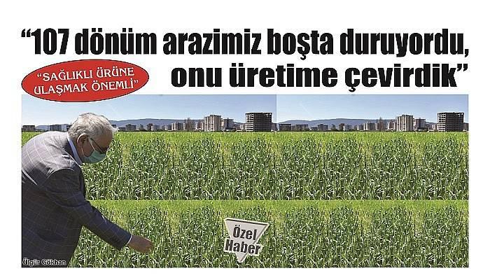 'SAĞLIKLI ÜRÜNE ULAŞMAK ÖNEMLİ'