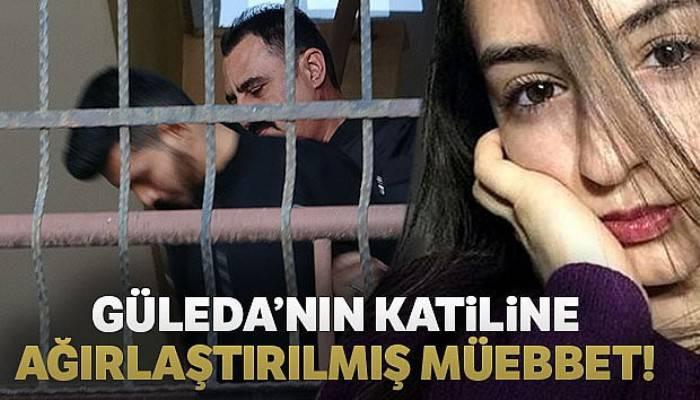 Güleda'nın katiline ağırlaştırılmış müebbet talebi