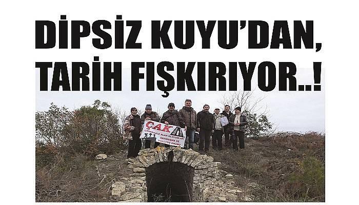 DİPSİZ KUYU'DAN, TARİH FIŞKIRIYOR..!
