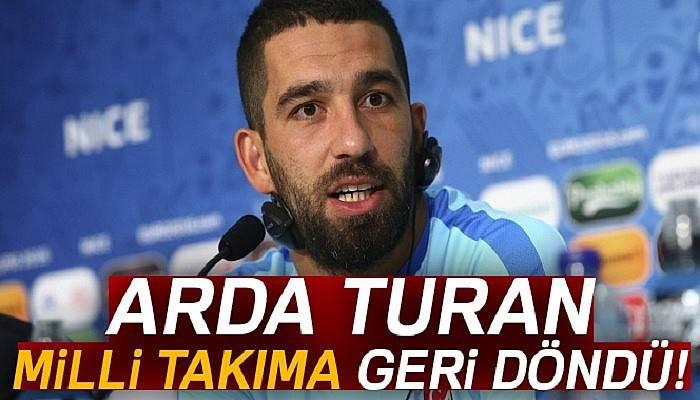 Arda Turan, A Milli Takım'a geri döndü