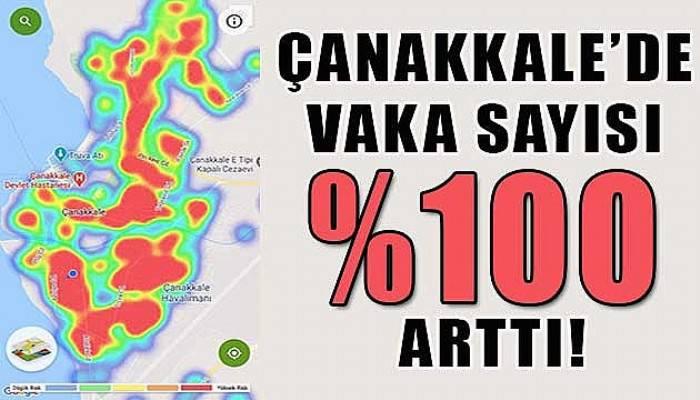 Çanakkale'de vaka sayısı yüzde yüz arttı!