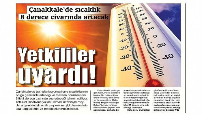 Çanakkale'de sıcaklık 8 derece civarında artacak