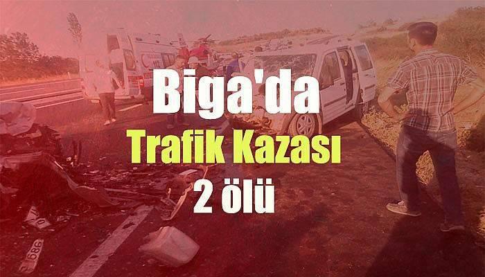 Biga'da Trafik Kazası: 2 ölü