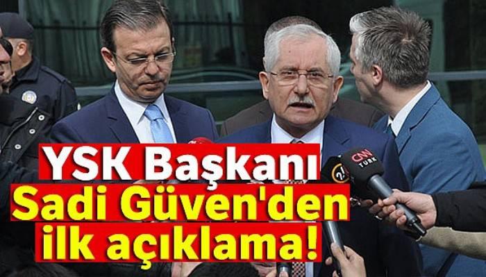 YSK Başkanı Güven'den açıklama!