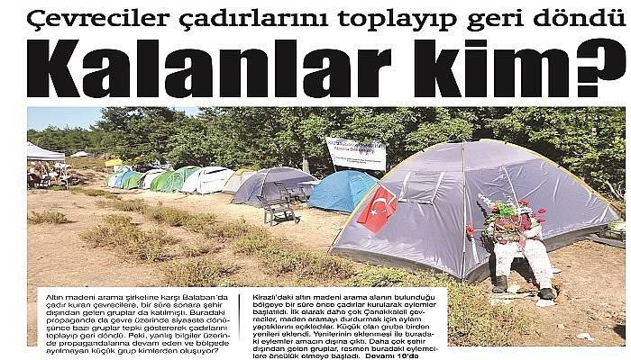 Çevreciler çadırlarını toplayıp geri döndü Kalanlar kim?