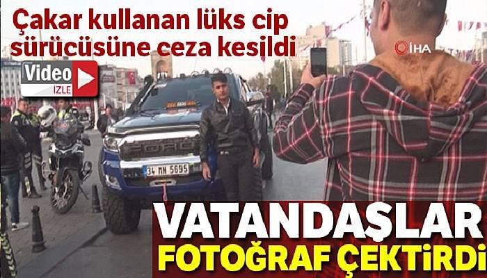 Taksim'de çakar kullanan lüks cip sürücüsüne ceza