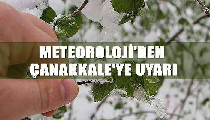 Meteoroloji'den Çanakkale'ye uyarı