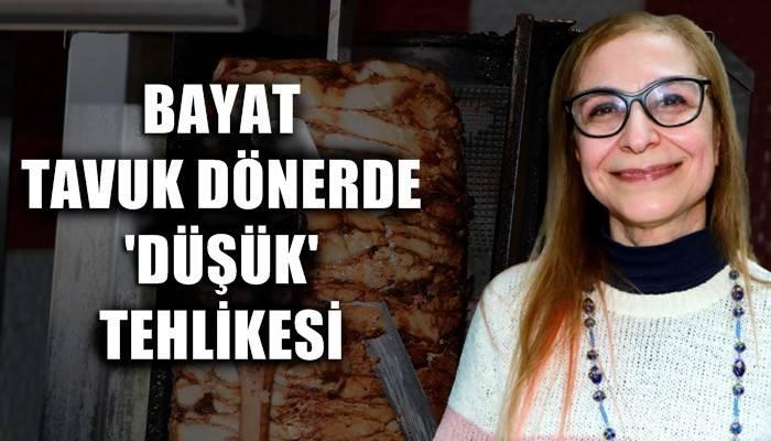 Bayat tavuk dönerde 'düşük' tehlikesi! (VİDEO)