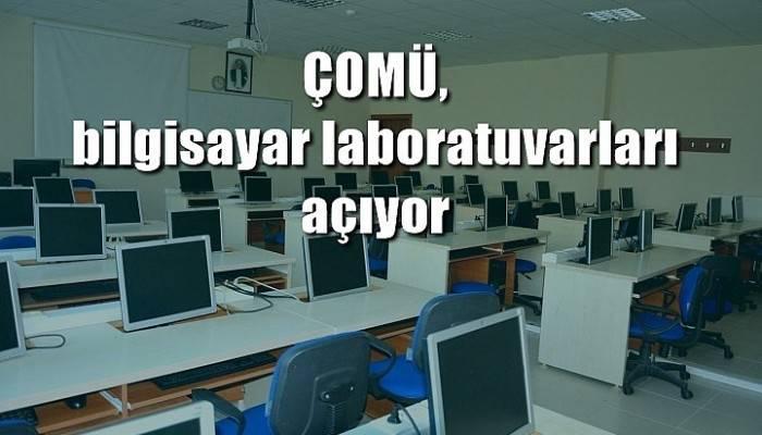 ÇOMÜ, bilgisayar laboratuvarları açıyor