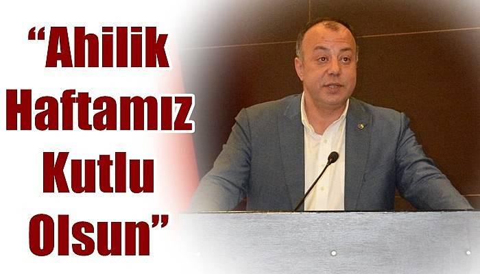 ÇTSO Başkanı Semizoğlu'ndan Ahilik Haftası Mesajı!