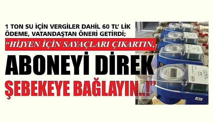 """ÇANAKKALELİ TEPKİLİ, ÇANAKKALELİ ORTAK TALEPTE; """"ÇIKARIN SAYAÇLARI..!"""""""