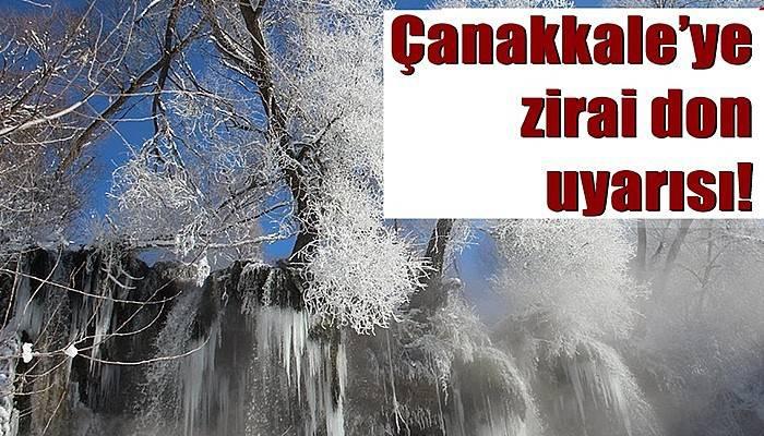 Çanakkale'ye zirai don uyarısı!
