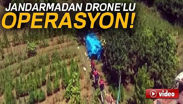 Jandarmadan Drone'lu uyuşturucu operasyonu