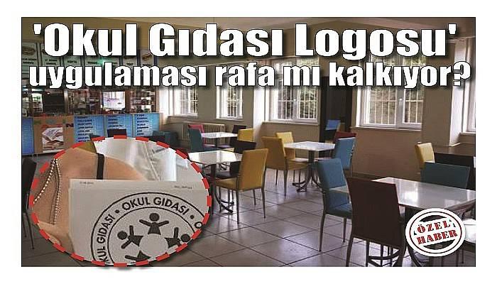 'Okul Gıdası Logosu' uygulaması rafa mı kalkıyor?