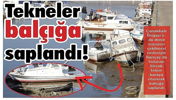 Tekneler balçığa saplandı!
