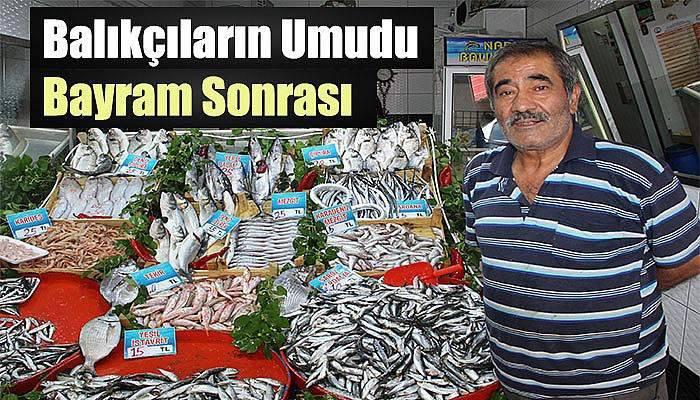 Balıkçıların Umudu Bayram Sonrası