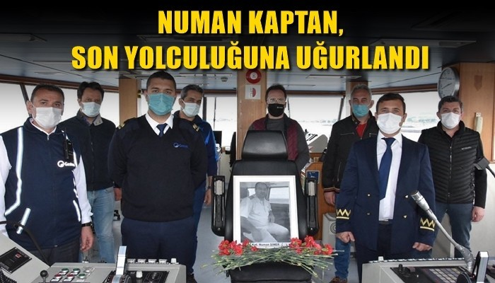Covid19 nedeniyle hayatını kaybeden Numan Kaptan son yolculuğuna uğurlandı