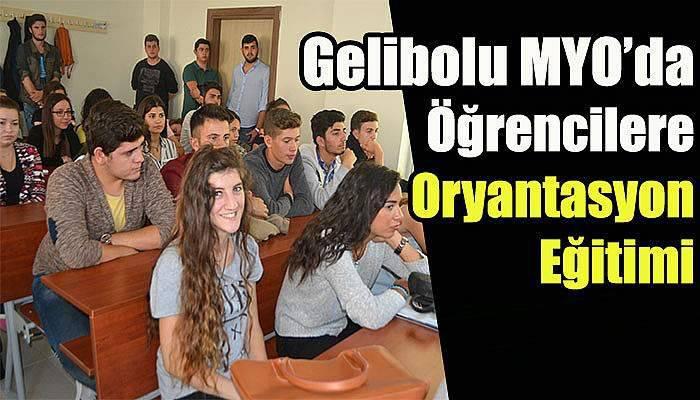 Gelibolu MYO'da Öğrencilere Oryantasyon Eğitimi