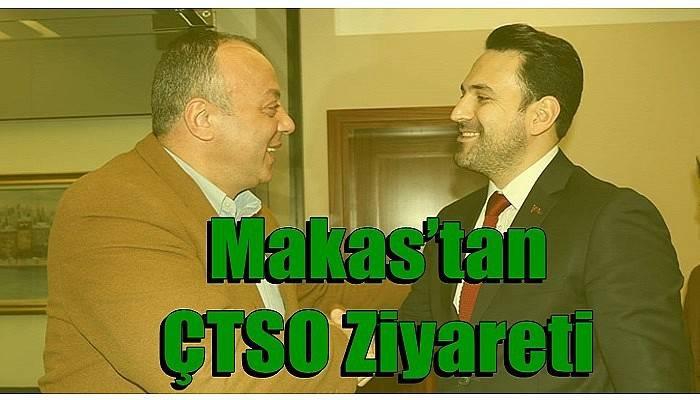 Makas'tan ÇTSO Ziyareti