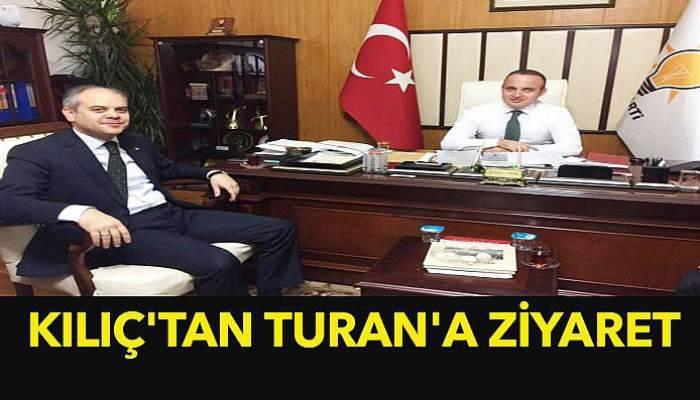 Kılıç'tan Turan'a ziyaret