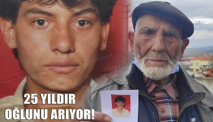 25 yıldır kayıp oğlunu arıyor (VİDEO)