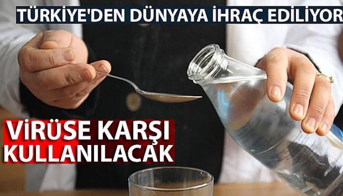 Türkiye'den dünyaya ihraç ediliyor! Korona virüsüne karşı kullanılacak