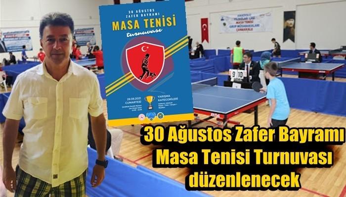 30 Ağustos Zafer Bayramı Masa Tenisi Turnuvası düzenlenecek