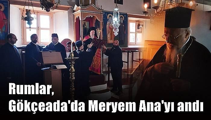 Rumlar, Gökçeada'da Meryem Ana'yı andı (VİDEO)