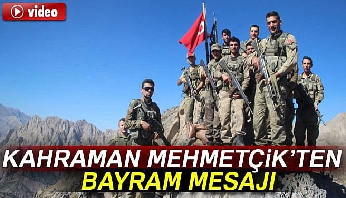 Kahraman Mehmetçik'ten bayram mesajı