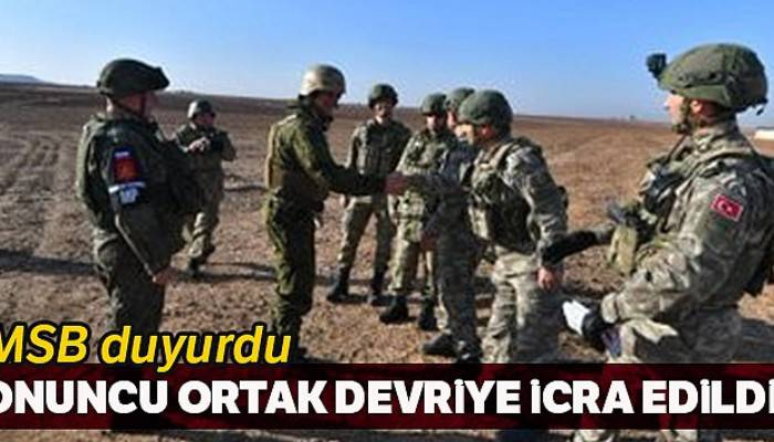 MSB: 'Türk ve Rus askeri unsurları onuncu ortak kara devriyesi icra etti'