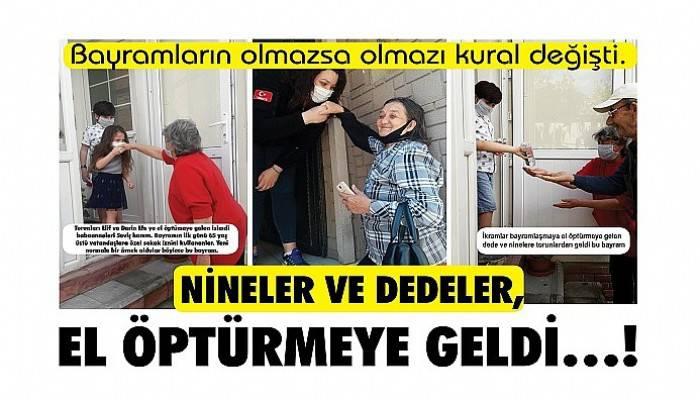 NİNELER VE DEDELER, EL ÖPTÜRMEYE GELDİ…!