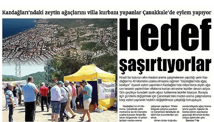 Kazdağları'ndaki zeytin ağaçlarını villa kurbanı yapanlar Çanakkale'de eylem yapıyor Hedef şaşırtıyorlar
