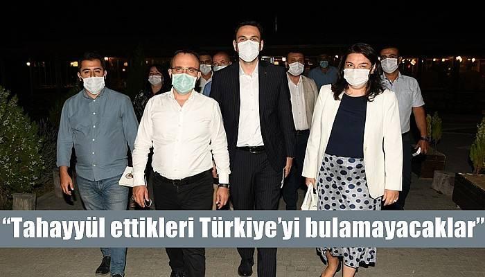 'Tahayyül ettikleri Türkiye'yi bulamayacaklar'