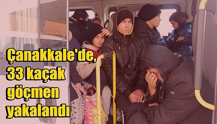 Çanakkale'de, 33 kaçak göçmen yakalandı (VİDEO)