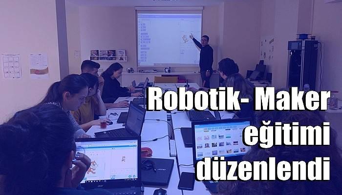 Robotik- Maker eğitimi düzenlendi