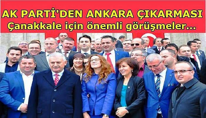 Ak Parti Çanakkale yönetimlerinden Ankara çıkarması...