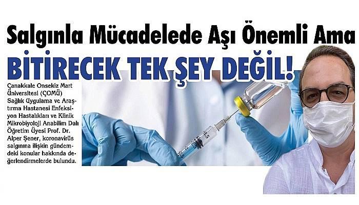 'Salgınla mücadele de aşı önemli ama bitirecek tek şey değil!'