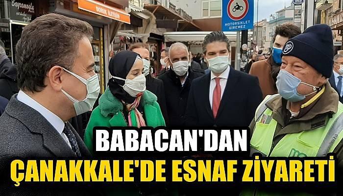 Babacan'dan Çanakkale'de esnaf ziyareti