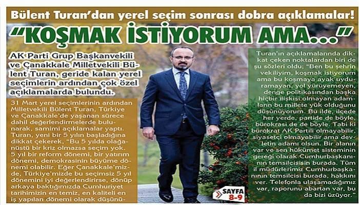 Bülent Turan'dan yerel seçimle ilgili dobra açıklamalar!