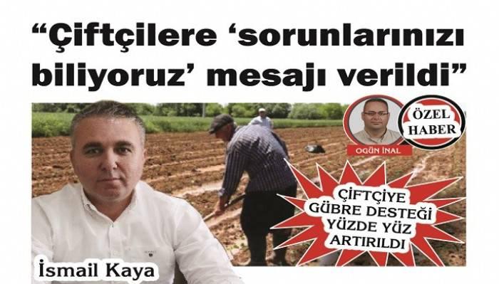 ÇİFTÇİYE GÜBRE DESTEĞİ YÜZDE YÜZ ARTIRILDI: 'Çiftçilere 'sorunlarınızı biliyoruz' mesajı verildi'