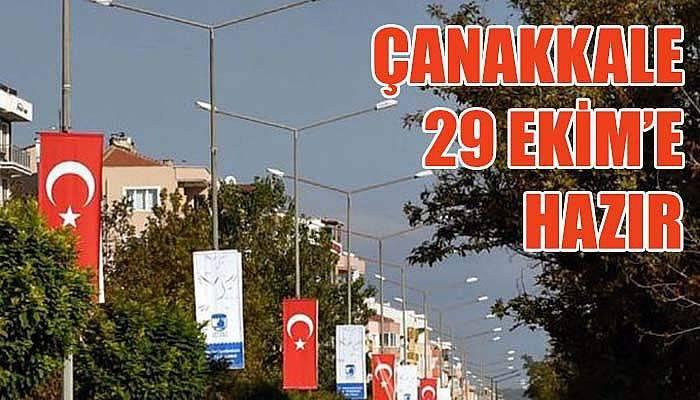Çanakkale'de Cumhuriyet Bayramı için hazırlıklar tamam...