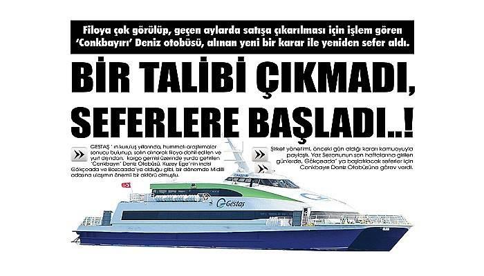 BİR TALİBİ ÇIKMADI, SEFERLERE BAŞLADI..!