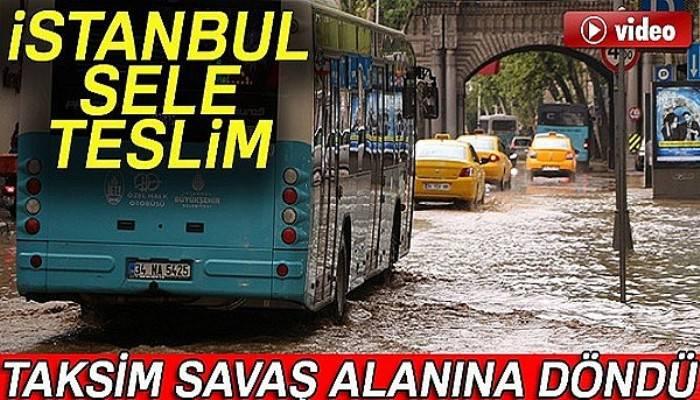 Taksim savaş alanına döndü, Kapalıçarşı'yı su bastı