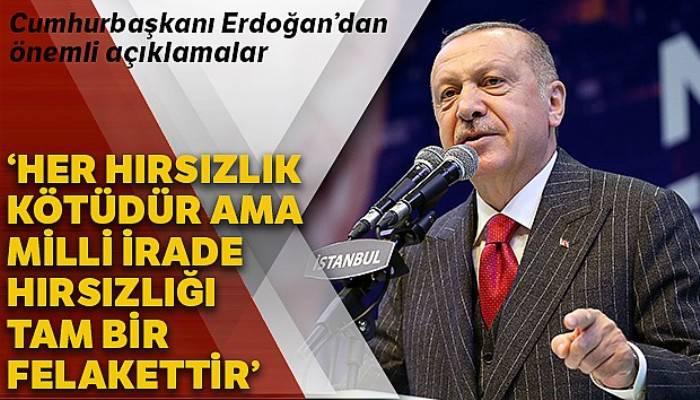 Cumhurbaşkanı Erdoğan: 'Her hırsızlık kötüdür ama oy hırsızlığı tam bir felakettir'