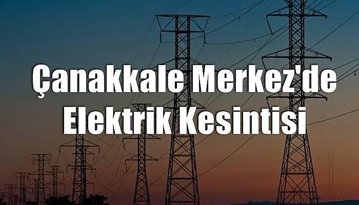Çanakkale Merkez'de Elektrik Kesintisi