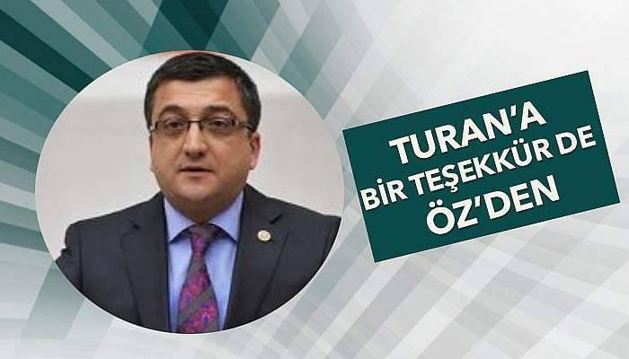 CHP'li Öz'den, Bülent Turan'a teşekkür