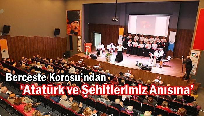 Berceste Korosu'ndan 'Atatürk ve Şehitlerimiz Anısına'