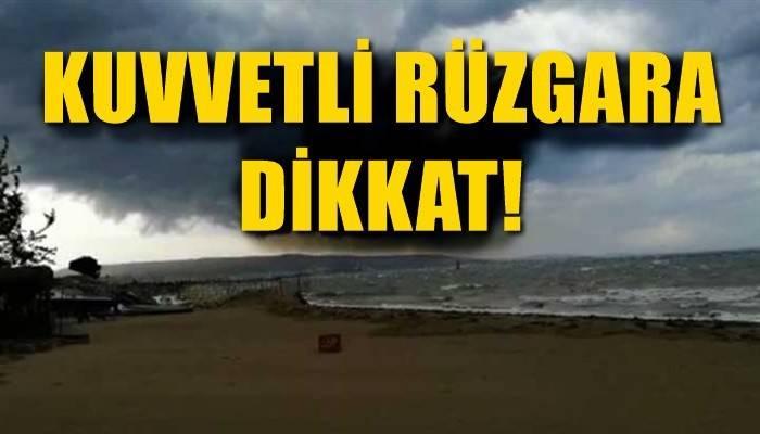 Çanakkale'de kuvvetli rüzgara dikkat!